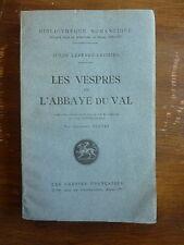 édition originale sur velin  J. LEFEVRE-DEUMIER - les vespres de l'abbaye du Val
