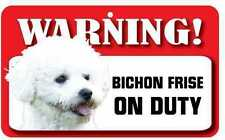 Bichon Frise Dog Pet Sign Fun Signs Housewarming Gifts Home Decor Ds008