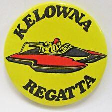 KELOWNA REGATTA hydroplane boat racing pinback button YELLOW background