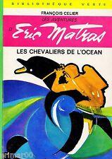 Les chevaliers de l'océan / F. CELIER / Bibliothèque Verte / 404 // 1ère Edition