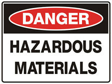 "Safety Sign ""DANGER HAZARDOUS-MATERIALS  5mm corflute 300MM X 225MM"""
