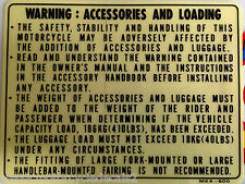 "HONDA XBR500 ""WARNING : ACCESSORIES AND LOADING"" CAUTION WARNING DECAL"