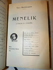 Africa Storia Guerra Colonie - Mantegazza: Menelik l'Italia e l'Etiopia 1910 LEM
