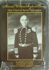 Admiral William Shepherd Benson: First Chief Of Naval Operations, 1987 Book