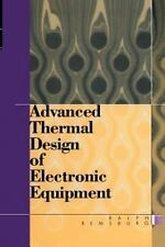 Advanced Thermal Design of Electronic Equipment by Ralph Remsburg (1998,...