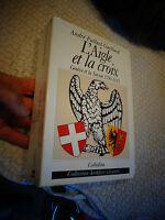 A Palluel-Guillard L'AIGLE ET LA CROIX Genève et la Savoie 1798-1815