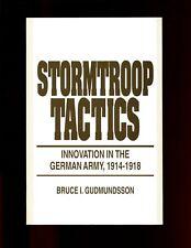 mac- Stormtroop Tactics: Innovation in the German Army, 1914-1918, SB 4th  VG