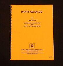 Harlo Forklift I Beam Masts 10 12 14 Amp Lift Cylinders Parts Catalog Manual