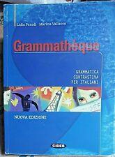 GRAMMATHEQUE. NUOVA EDIZIONE - L.PARODI e M.VALLACCO - CIDEB