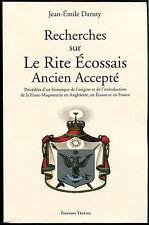 Recherches sur le Rite Écossais Ancien et Accepté Daruty Franc-Maçonnerie REAA