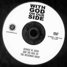 With God On Our Side DVD President George W. Bush Religious Right NO CASE