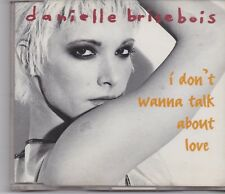 Danielle Brisebois-I Dont Wanna Talk About It cd maxi single