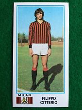 CALCIATORI 1974-75 74-1975 n 298 MILAN CITTERIO , Figurina Sticker Panini NEW