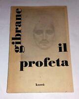 Khalil Gibrane - Il Profeta - Kossù Editore, 1966 - seconda ed. italiana