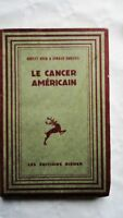 Le Cancer Americain 1931