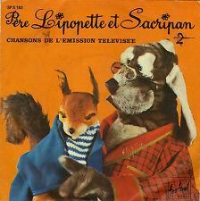 TV OST PERE LIPOPETTE ET SACRIPAN / BALADE DANS LES BOIS FRENCH 45 SINGLE