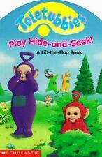 Teletubbies Play Hide-And-Seek!: A Lift-The-Flap Book by Scholastic Books  VG