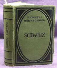 Richters Reiseführer von Berlepsch Schweiz 1912/13 Landeskunde Geografie sf