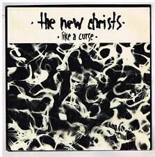The NEW CHRISTS    Like a curse     7'  SP 45 tours