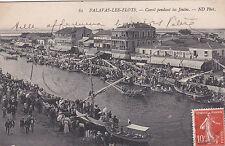 PALAVAS-LES-FLOTS 82 canal pendant les joutes bateaux éd viaille timbrée 1910
