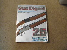 Gun Digest 1971 25th  Silver Anniversary Delux Edition, over 470 pages