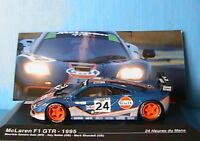 MCLAREN F1 GTR #24 24 HEURE MANS 1995 SANDRO-SALA BELIM BLUNDELL 1/43 IXO ALTAYA