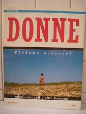 Donne Filippo Scozzari Frigidaire Primo Carnera Editore 1980.