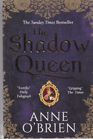 THE SHADOW QUEEN by ANNE O'BRIAN - NEW PAPERBACK BOOK --- 9781848455139