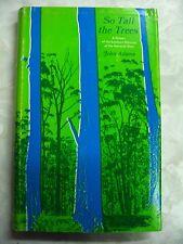 So Tall the Trees History Sth District Narracan Shire John Adams hcdj 1978 b92
