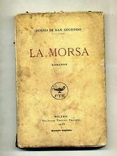 Rosso Di San Secondo # LA MORSA # Fratelli Treves Editori 1918