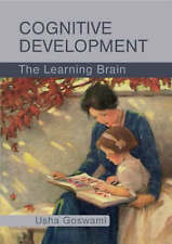 Cognitive Development: The Learning Brain by Usha Claire Goswami