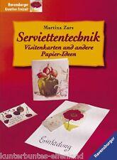Serviettentechnik * Visitenkarten und andere Papier-Ideen * Ravensburger
