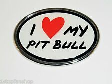 I Love (Heart) My PIT BULL Oval Chrome Metal Auto Emblem Truck Pitbull Dog Pet