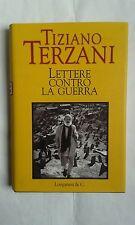 Tiziano Terzani, LETTERE CONTRO LA GUERRA, Longanesi & C., 2002