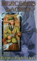 Mercedes Lackey  From A High Tower    Elemental Masters   Pbk NEW Book