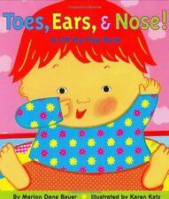 Toes, Ears, & Nose! A Lift-the-Flap Book by Marion Dane Bauer, Karen Katz