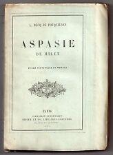 HISTOIRE GRECE ANTIQUE BECQ DE FOUQUIERES ASPASIE DE MILET ETUDE 1872 PERICLES