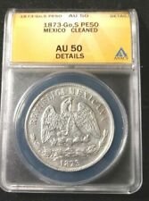 1873 Go,S Mexican Silver Peso Graded by ANACS as AU-50 details cleaned KM 408.4