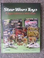 Star Wars Toys: A Super Collector's Wish Hardback Book
