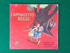 CAPPUCCETTO ROSSO con disegni in rilievo animato  Ed Gino Conte (SD) ill. ORSI