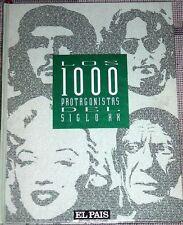 LOS 1000 PROTAGONISTAS DEL SIGLO XX DE EDITORIAL EL PAIS AÑO 1992