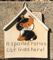 """Pottery Calico Spoiled Cat Hanging Plaque Sign 6 X 7 X 1/4"""" Cute!"""
