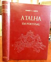 A Tahla em Portugal 1962 Robert C. Smith Portuguese Church Architecture book