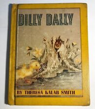 DILLY DALLY 1961 Theresa Kalab Smith 1st Edition Ex-library