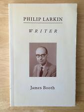 James Booth - Philip Larkin - Writer (Harvester Wheatsheaf, 1992) 0745007708
