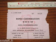 #RIVER PLATE ALAJUELENSE BIGLIETTO TICKET ENTRADA FINAL COPA INTERAMERICANA 1987
