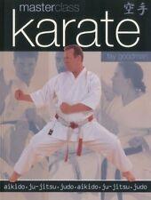 Masterclass: Karate: Aikido, ju-jitsu, judo New Paperback Book Fay Goodman