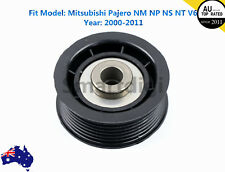 RH Upper Engine Belt Idler Pulley For Mitsubishi Pajero NM NP NS NT V6 SOHC New