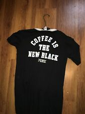 """size small, black """"Coffee is the new black"""" PINK Victoria's Secret  t-shirt"""