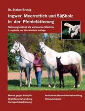 Ingwer, Meerrettich Und Sussholz in Der Pferdefutterung (Paperback or Softback)